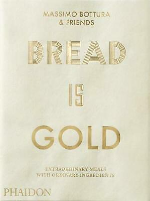 Bread Is Gold by Massimo Bottura Paperback Book Free Shipping!