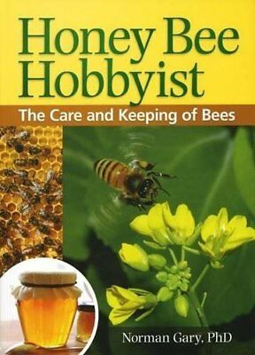 Honey Bee Hobbyist: The Care and Keeping of Bees Norman Gary BowTie Press Broche