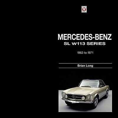 Mercedes-Benz SL W113 Series: 1963-1971 by Long, Brian