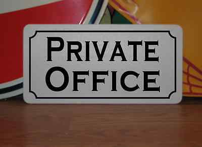 PRIVATE OFFICE Metal Sign 4 High School Elementary Girl House Cosplay Private