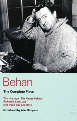 Behan: The Complete Plays: The Hostage/The Quare... by Behan, Brendan 0413387801