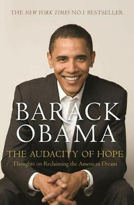 Audacity of Hope Thoughts on Reclaiming the American Dream By Barack Obama NEW