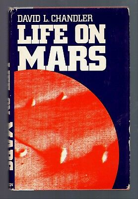 Life on Mars by David L. Chandler 1979 HC DJ 1st 1st Illustrated Extraterrestria