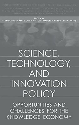 Science, Technology, and Innovation Policy: Opportunities and Challenges for t 0