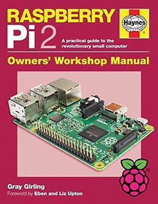 Raspberry Pi 2 Manual: A Practical Guide to the Revolutionary Small Computer 201