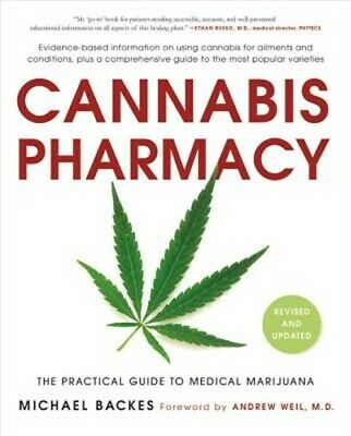 Cannabis Pharmacy: The Practical Guide to Medical Marijuana (Paperback or Softba