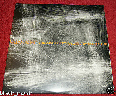 """WILLIAM HOOKER feat. THOMAS CHAPIN """"CROSSING POINTS"""" NoBusiness 2LP"""