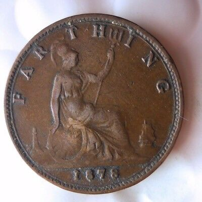 1878 GREAT BRITAIN FARTHING - RARE DATE - Strong Grade/Value - Lot #N17