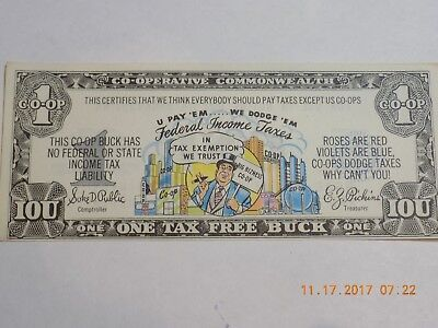 1949 Co-Operative Commonwealth One Tax Free Buck - U Pay 'em... We Dodge 'em  Cu