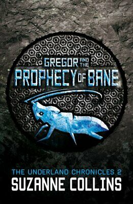 Gregor and the Prophecy of Bane (The Underland Chronicles) by Collins, Suzanne