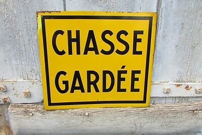Vintage French Metal Hunting Sign Plaque Chasse Gardée