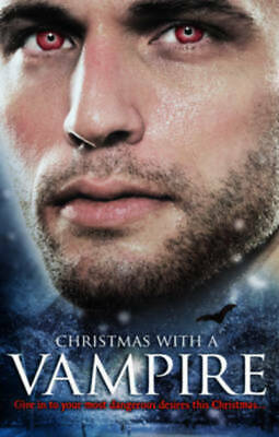 Christmas with a vampire by Various Authors (Paperback)