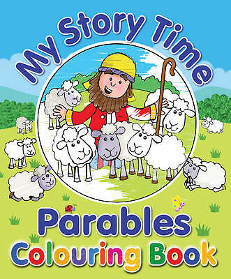 My Story Time Parables Colouring Book Juliet David 9781859857380