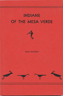 Indians of Mesa Verde-Watson Signed-Archeology-Culture-Origin-History-Cliff Dwel