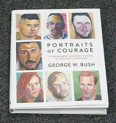 President George W Bush Signed Portraits of Courage Book Autograph