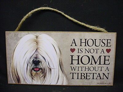 WHITE TIBETAN TERRIER A House Is Not A Home DOG wood SIGN wall PLAQUE puppy NEW