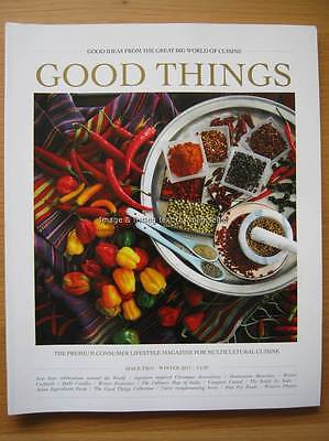 Good Things Winter 2013 issue 2 Ideas from the Great Big World of Cuisine
