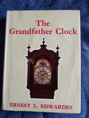 """Vintage Book """"the Grandfather Clock By  Earnest L Edwards"""
