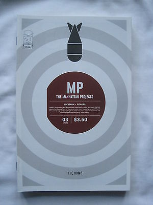 MP  :  THE MANHATTAN PROJECTS  3. By HICKMAN & PITARRA. IMAGE.2012