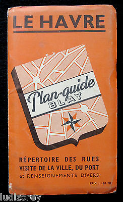 Le Havre Plan 1957 Guide Blay Cartographie Rue Ville Normandie Seine-Maritime 76