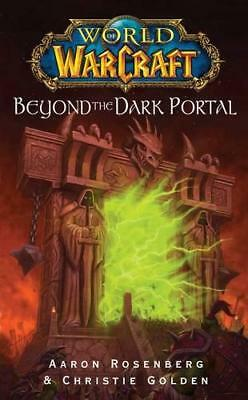 Beyond the Dark Portal (World of Warcraft) by Aaron Rosenberg, Christie Golden |