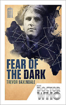 Doctor Who FEAR OF THE DARK paperback NEW 5th Dr adventure
