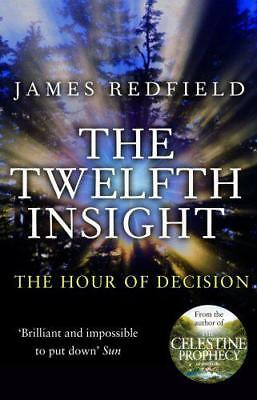 The Twelfth Insight (Celestine 4) by James Redfield | Paperback Book | 978085750