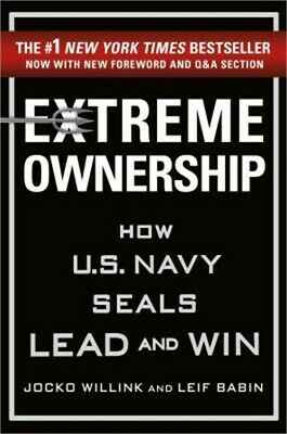 Extreme Ownership: How U.S. Navy Seals Lead and Win (Hardback or Cased Book)