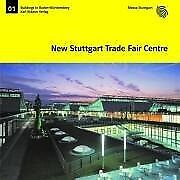 New Stuttgart Trade Fair Centre - Thomas Brandl - 9783782817127