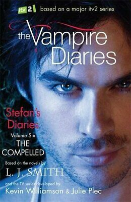 The Vampire Diaries: Stefan's Diaries: The Compelled: Book 6 by J Smith, L Book