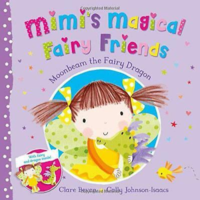 Moonbeam the Fairy Dragon (Mimi's Magical Fairy Friends) by Bevan, Clare   Paper