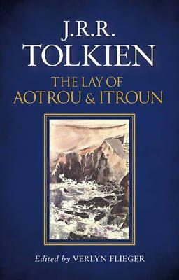 The Lay of Aotrou and Itroun by Tolkien, J. R. R.   Hardcover Book   97800082021
