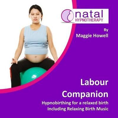 Labour Companion: Hypnobirthing for a Calm Birth Including Relaxing Birth Music