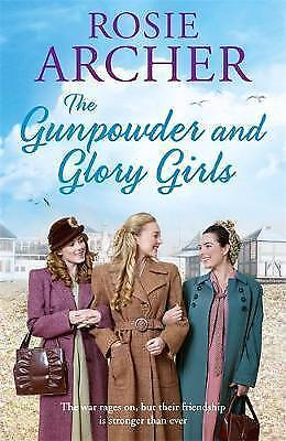 The Gunpowder and Glory Girls: The Bomb Girls 4 by Archer, Rosie | Paperback Boo