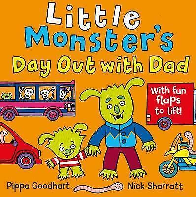 Little Monster?s Day Out with Dad by Goodhart, Pippa   Paperback Book   97814052