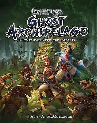 Frostgrave: Ghost Archipelago: Fantasy Wargames in the Lost Isles by McCullough,