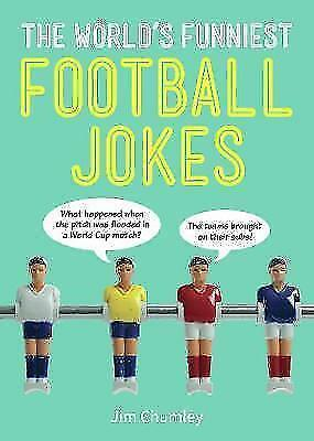 The World's Funniest Football Jokes by Chumley, Jim | Paperback Book | 978178685
