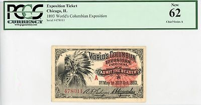 """1893 World's Columbian Exposition Ticket - Chief """"A"""" Series - PCGS New 62"""