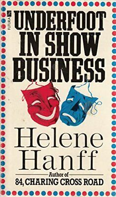 Underfoot In Show Business by Hanff, Helene Paperback Book The Fast Free