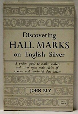 Hall Marks on English Silver (Discovering) by Bly, John Paperback Book The Fast