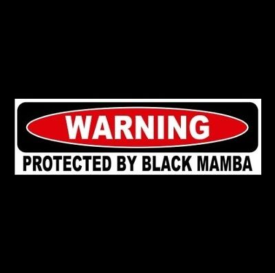 "Funny ""PROTECTED BY BLACK MAMBA"" decal sign BUMPER STICKER snake home security"