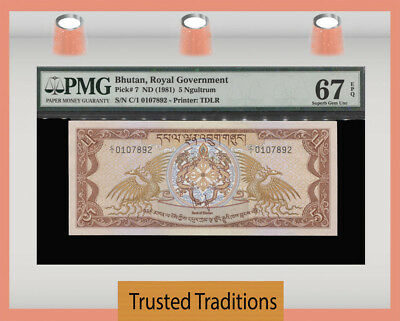 Tt Pk 7 1981 Bhutan Royal Government 5 Ngultrum Pmg 67 Epq Pop Two None Finer!