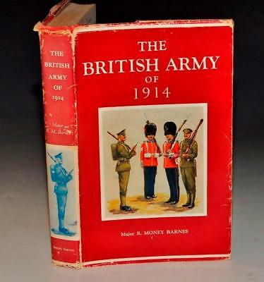 The British Army of 1914; History, Uniforms Contemporary Continental Armies 1st