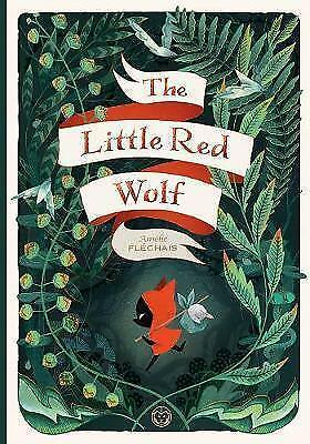 The Little Red Wolf by Fléchais, Amélie | Hardcover Book | 9781941302453 | NEW