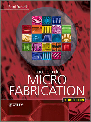 Introduction to Microfabrication, Franssila, Sami