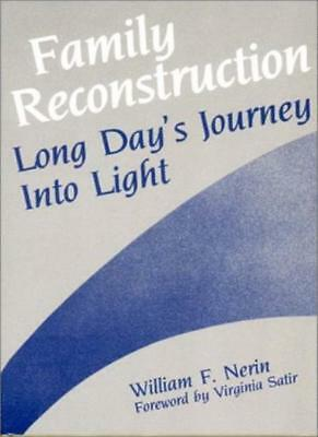 Family Reconstruction: Long Day's Journey into Light (A Norton Professional Bo,