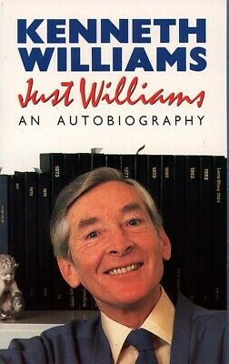 Just Williams: an autobiography by Kenneth Williams (Paperback)