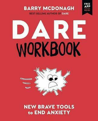 DARE Workbook: New Brave Tools to End Anxiety by Barry McDonagh (English) Paperb