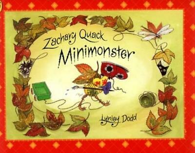 Hairy Maclary and Friends: Zachary Quack, minimonster by Lynley Dodd (Paperback