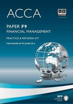 ACCA - F9 Financial Management: Revision Kit by BPP Learning Media (Paperback /